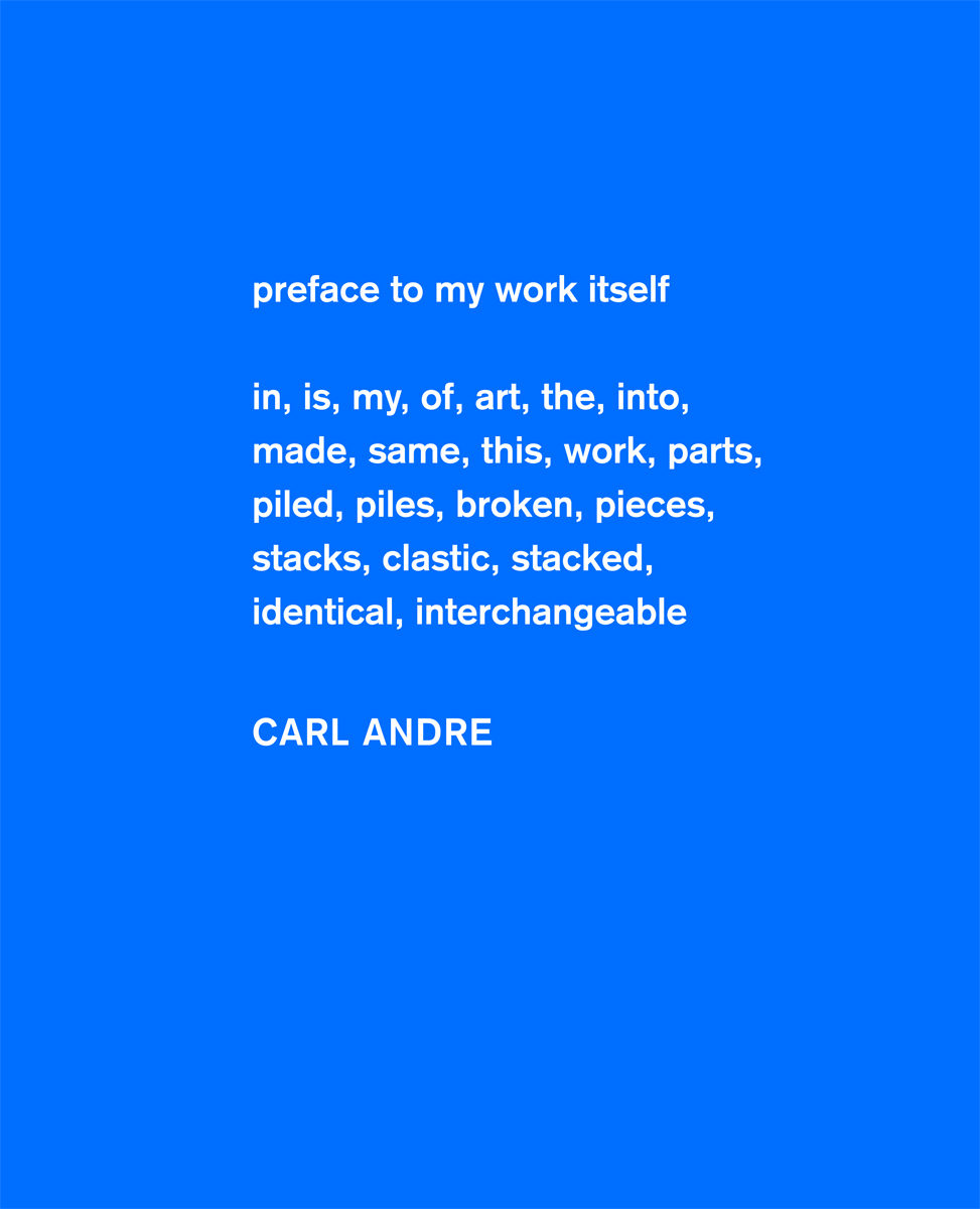 Carl Andre<br />Sculpture as Place, 1958–2010