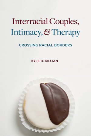 Interracial Couples, Intimacy, and Therapy
