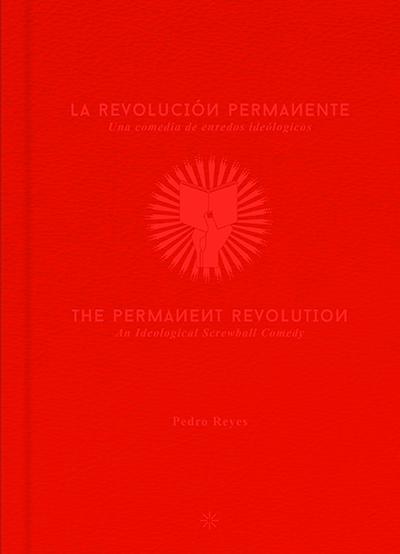 The Permanent Revolution, An Ideological Screwball Comedy