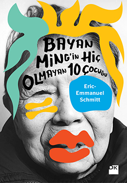 Ten Children Ms. Ming Never Had (Bayan Ming'in Hiç Olmayan 10 Çocuğu
