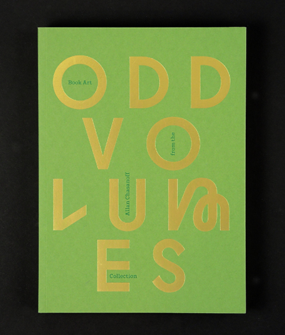 Odd Volumes<br />Book Art from the Allan Chasanoff Collection