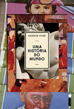 Uma História do Mundo (A History of the World)