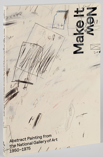 Make It New<br />Abstract Painting from the National Gallery of Art, 1950–1975