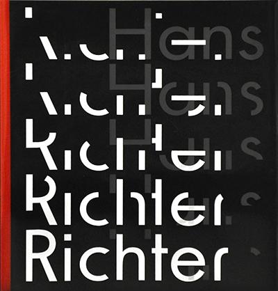 Hans Richter. Il ritmo dell'avanguardia