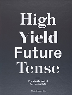 High Yield, Future Tense: Cracking the Code of Speculative Debt