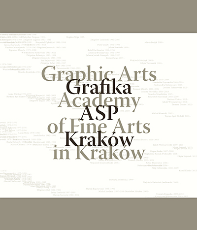 Grafika ASP Kraków / Graphic Arts Academy of Fine Arts in Cracow