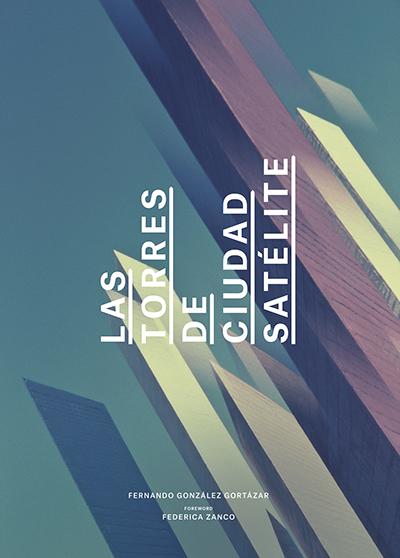 Las Torres de Ciudad Satélite