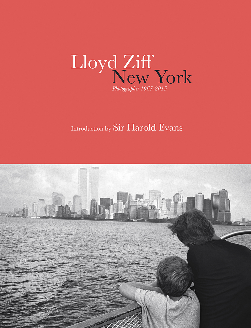 Lloyd Ziff   New York/Los Angeles   Photographs: 1967-2015