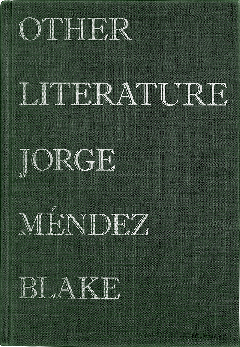 Other Literature by Jorge Méndez Blake