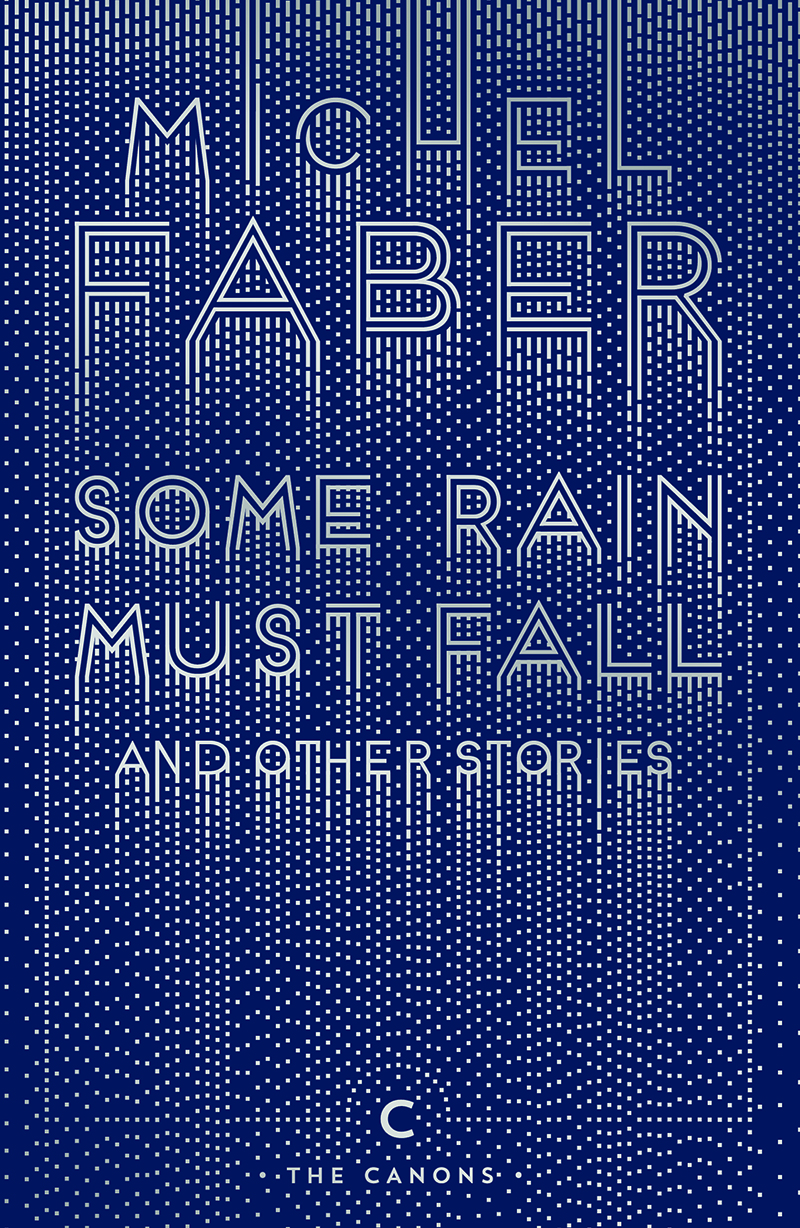 Some Rain Must Fall and other stories