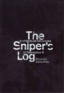 The Sniper's Log: An Architectural Perspective of Generation-X