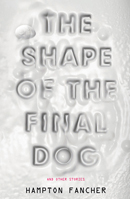 Shape of the Final Dog