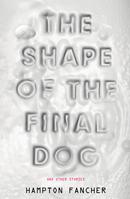 Shape of the Final Dog