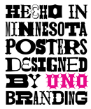 Hecho In Minnesota - Posters Designed By UNO Branding