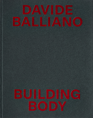 Davide Balliano – Building Body