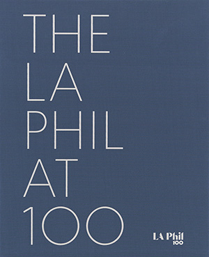 Past/Forward: The LA Phil at 100