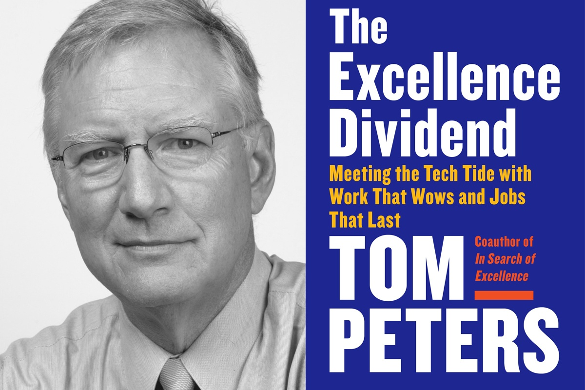 Tom Peters And Redesigning The Idea Of Excellence: Design