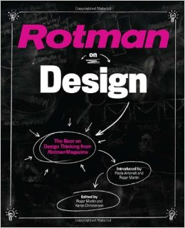 Rotman on Design: The Best on Design Thinking from Rotman Magazine